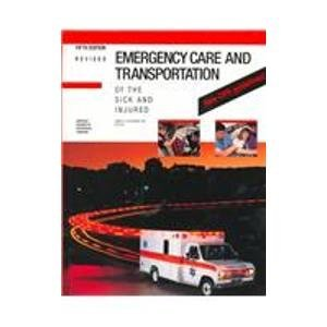 9780892031276: Emergency Care and Transportation of the Sick and Injured