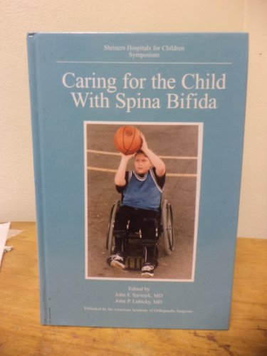 9780892032372: Caring for the Child With Spina Bifida: Shriners Hospitals for Children