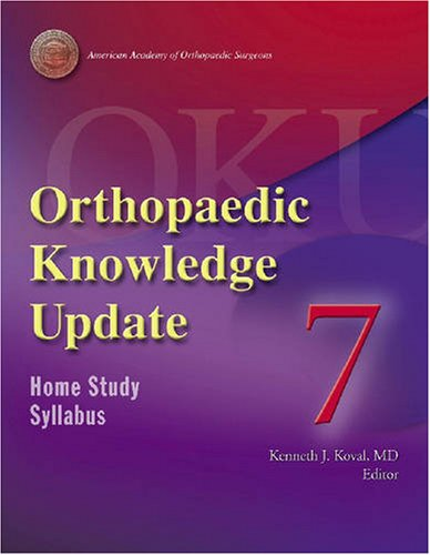 9780892032563: Orthopaedic Knowledge Update7: Home Study Program (ORTHOPEDIC KNOWLEDGE UPDATE SERIES) (No. 7)