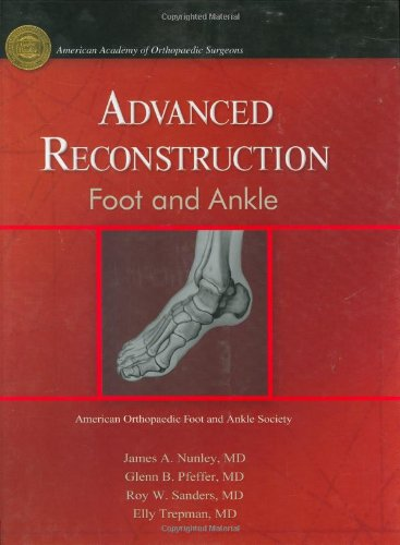9780892033140: Advanced Reconstruction Foot & Ankle (American Academy of Orthopaedic Surgeons (AAOS))