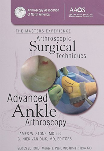 Arthroscopic Surgical Techniques: Advanced Ankle Arthroscopy (The Masters Experience Arthroscopic ...