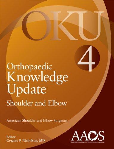 9780892039555: Orthopaedic Knowledge Update: Shoulder and Elbow 4 (Orthopedic Knowledge Update)