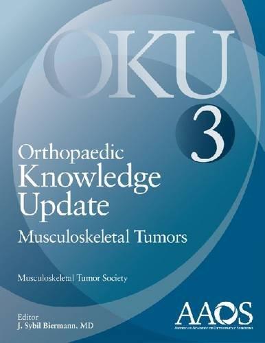 9780892039685: Orthopaedic Knowledge Update: Musculoskeletal Tumors 3 (Orthopedic Knowledge Update)