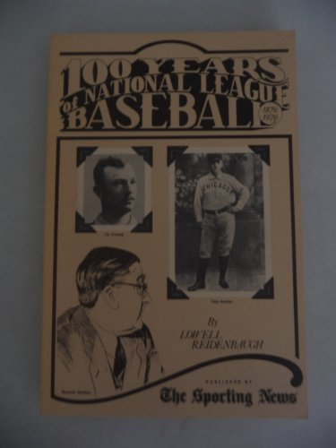 9780892040179: 100 years of National League baseball, 1876-1976
