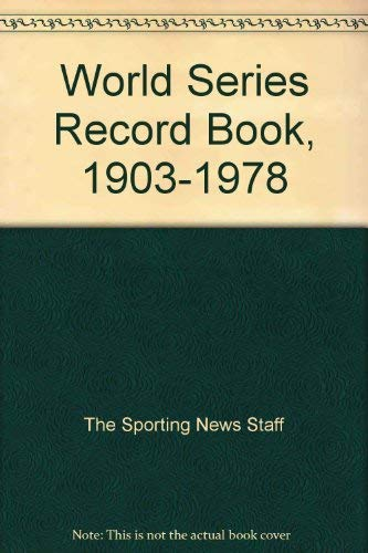 1978 Official World Series Records: Complete Box Scores of All Games. 1903-1978