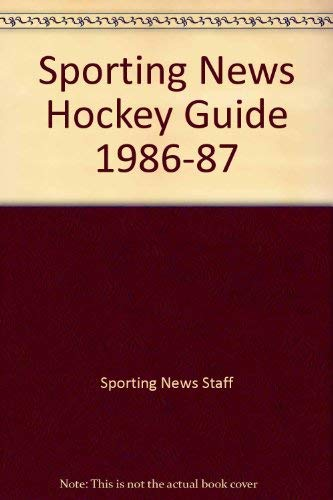 Sporting News Hockey Guide 1986-87: Sporting News Staff