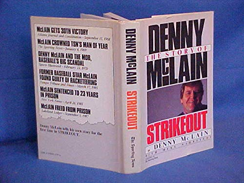 Strikeout: The Story of Denny McLain.