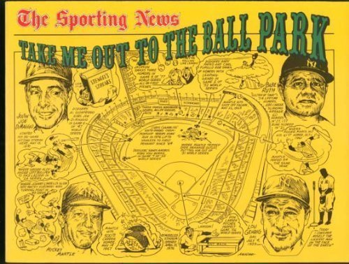 9780892042623: The Sporting News: Take Me Out to the Ball Park