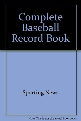 9780892044849: Complete Baseball Record Book (Complete Baseball Records & Fact Book)