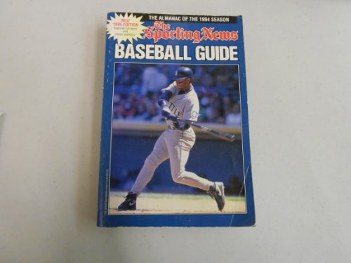 9780892045167: The Sporting News Baseball Guide 1995/the Almanac of the 1994 Season