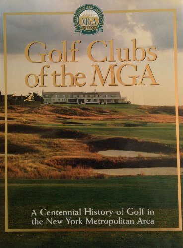 Golf Clubs of the MGA