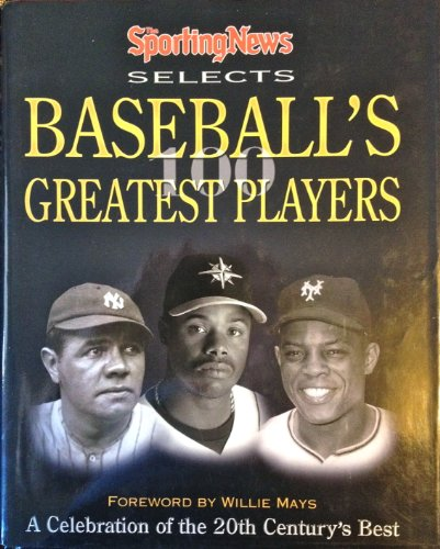 9780892046669: The Sporting News Selects Baseball's Greatest Players.
