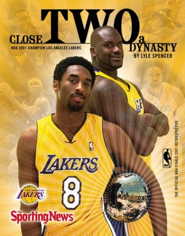9780892046676: Close Two a Dynasty: The Official Nba Finals 2001 Retrospective : Los Angeles Lakers