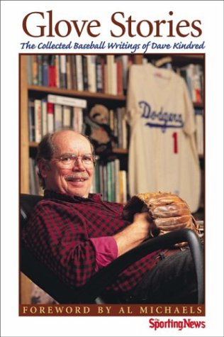 9780892046850: Glove Stories : The Collected Baseball Writings of Dave Kindred