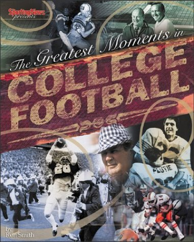 9780892047161: The Greatest Moments in College Football