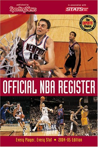 9780892047444: Official NBA Register: Every Player, Every Stat 2004-05 Edition