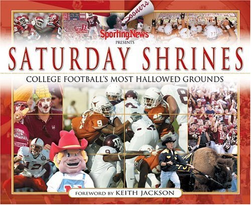 9780892048052: Saturday Shrines: Best of College Football's Most Hallowed Grounds