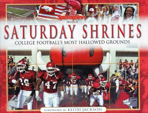 9780892048311: Sporting News Presents: Saturday Shrines (College Football's Most Hallowed Grounds)