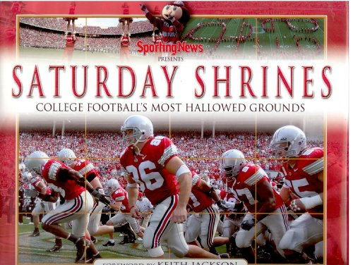 9780892048359: Sporting News Presents Saturday Shrines: College Football's Most Hallowed Grounds