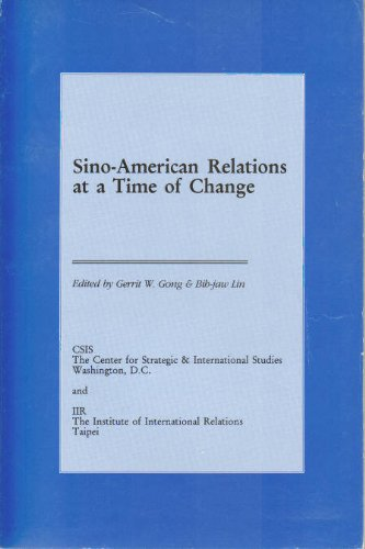 9780892062522: Sino-American Relations at a Time of Change