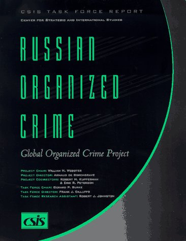 Russian Organized Crime : Global Organized Crime: Cilluffo, Frank J.,