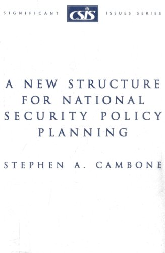 9780892063451: A New Structure for National Security Policy Planning (Significant Issues Series)