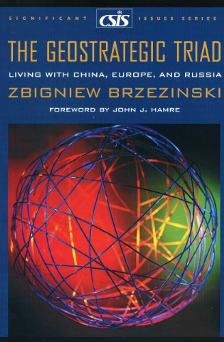 9780892063840: The Geostrategic Triad: Living with China, Europe, and Russia (Significant Issues Series)