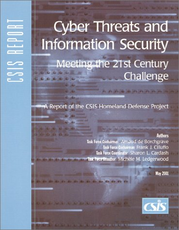 9780892063888: Cyber Threats and Information Security: Meeting the 21st Century Challenge (Csis Report)