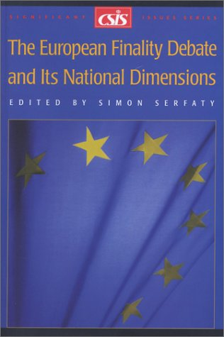 9780892064274: The European Finality Debate and Its National Dimensions (Significant Issues Series)