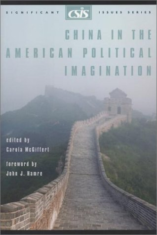 9780892064304: China in the American Political Imagination (Significant Issues Series, V. 25, No. 3)