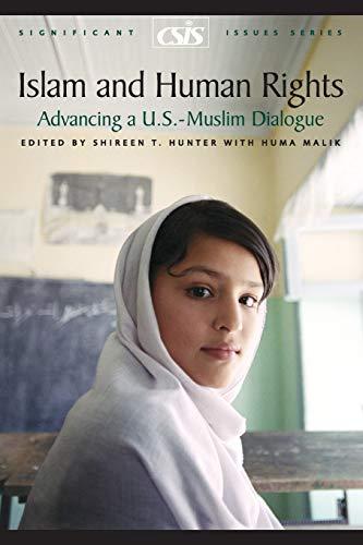 Islam and Human Rights: Advancing a U.S.: Shireen Hunter