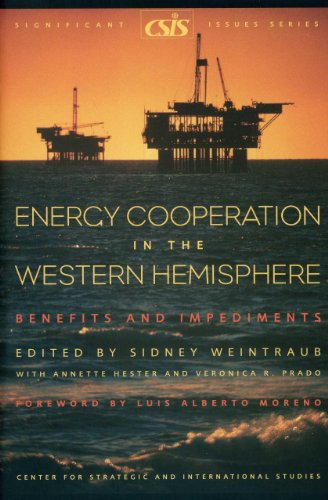 Energy Cooperation in the Western Hemisphere: Benefits and Impediments (Paperback)