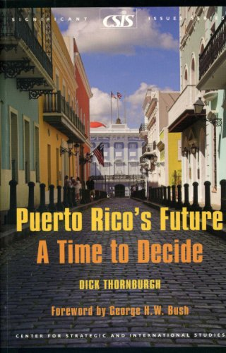 9780892064946: Puerto Rico's Future: A Time to Decide (Significant Issues Series)