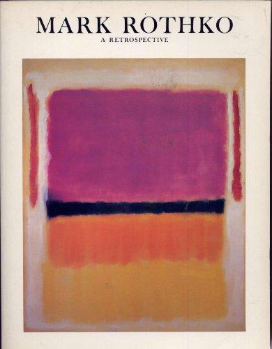 Mark Rothko, 1903-1970 : A Retrospective: Diane Waldman
