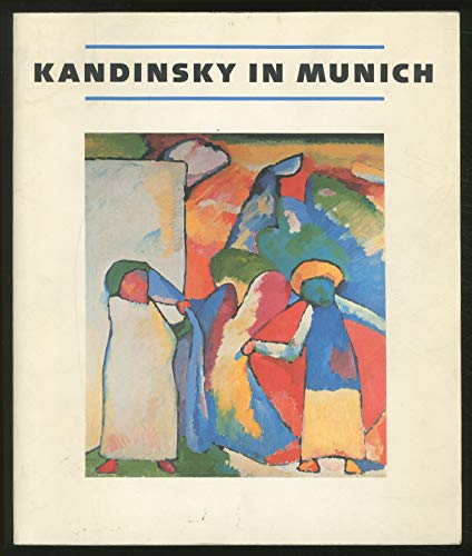Kandinsky in Munich, 1896-1814.: KANDINSKY]. - CATALOGUE D'EXPOSITION