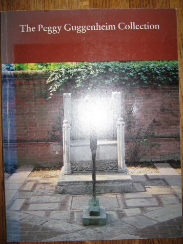 9780892070381: The Peggy Guggenheim Collection