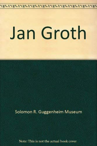 9780892070572: Jan Groth (Museum Catalogue)