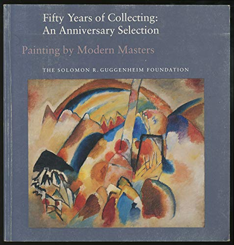 9780892070640: Painting by Modern Masters (Fifty Years of Collecting : An Anniversary Selection)