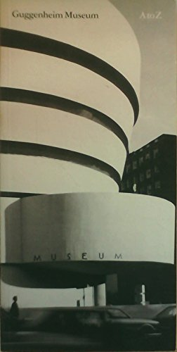 9780892070718: Guggenheim Museum: A to Z [Lingua Inglese]