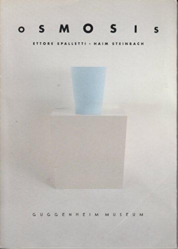 9780892071050: Osmosis: Ettore Spalletti and Haim Steinbach