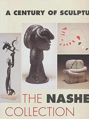 9780892071784: A Century of Sculpture: The Nasher Collection