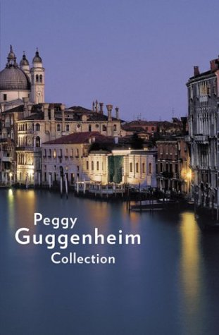 9780892071814: Peggy Guggenheim Collection