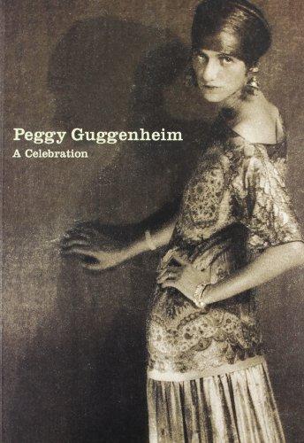 9780892072064: Peggy Guggenheim: A celebration
