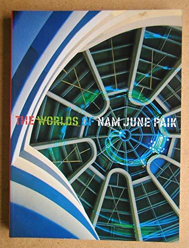 9780892072200: Worlds of Nam June Paik