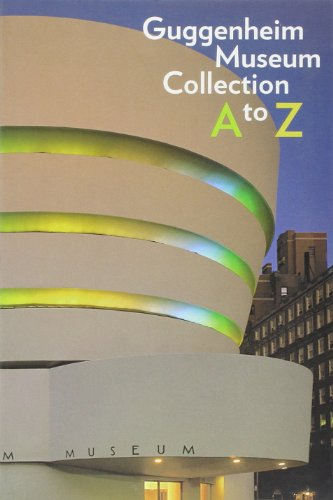 9780892072415: Guggenheim Museum Collection A to Z