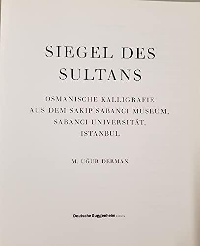 Siegel des Sultans. Osmanische Kalligrafie aus dem: Derman, M. Ugur.