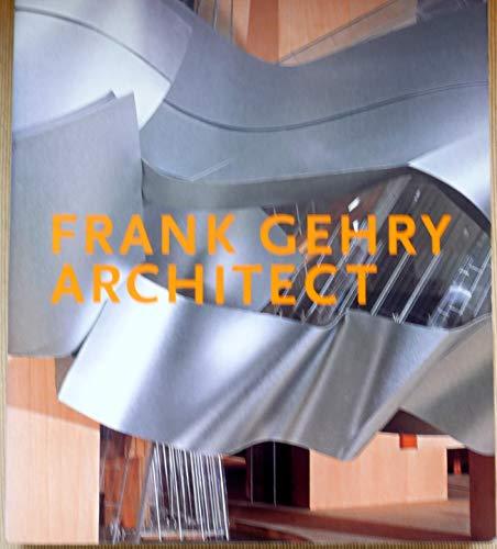 Frank Gehry Architect: J Fiona Ragheb