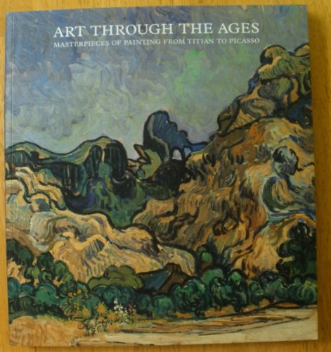 Art Through the Ages; Masterpieces of Painting