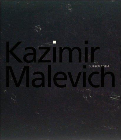 Kazimir Malevich: Suprematism: Drutt, Matthew