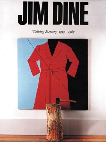 9780892072767: Jim Dine: Walking Memory 1959-1969